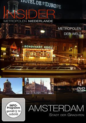 Amsterdam - Stadt der Grachten