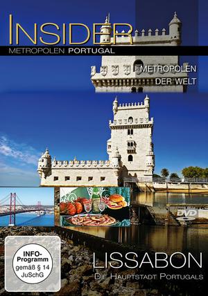 Lissabon - Die Hauptstadt Portugals