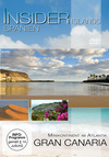 Gran Canaria - Minikontinent im Atlantik