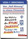 """Vergrößerte Darstellung Cover: Von """"Null Ahnung"""" zu etwas Chinesisch. Externe Website (neues Fenster)"""
