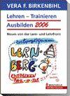 Lehren - Trainieren - Ausbilden 2006