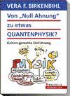 """Von """"Null Ahnung"""" zu etwas Quantenphysik?"""