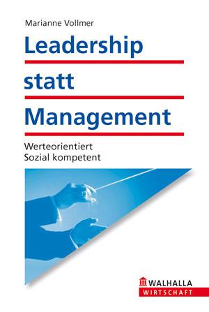 Leadership statt Management