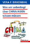 Was wir unbedingt über CHINA/ASIEN wissen müssen