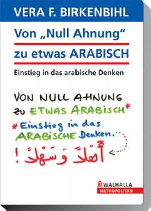 """Von """"Null Ahnung"""" zu etwas Arabisch"""