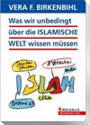 Was wir unbedingt über die islamische Welt wissen müssen