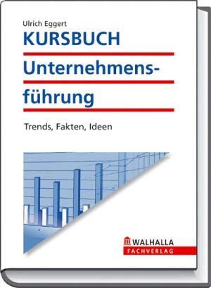 Kursbuch Unternehmensführung Ausgabe 2009