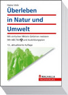 Vergrößerte Darstellung Cover: Überleben in Natur und Umwelt. Externe Website (neues Fenster)