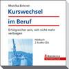 Vergrößerte Darstellung Cover: Kurswechsel im Beruf. Externe Website (neues Fenster)