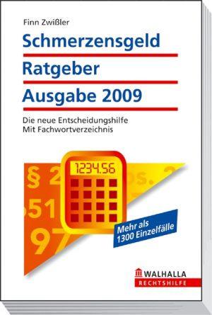 Schmerzensgeld Ratgeber, Ausgabe 2009