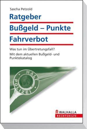 Ratgeber Bußgeld - Punkte - Fahrverbot