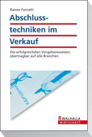 Abschlusstechniken im Verkauf