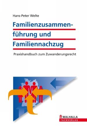 Familienzusammenführung und Familiennachzug