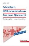 Schnellkurs HGB-Jahresabschluss - Das neue Bilanzrecht