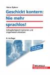 Vergrößerte Darstellung Cover: Geschickt kontern: Nie mehr sprachlos!. Externe Website (neues Fenster)