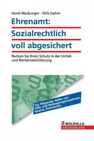 Ehrenamt: Sozialrechtlich voll abgesichert