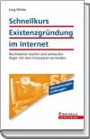 Schnellkurs Existenzgründung im Internet