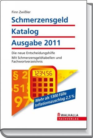 Schmerzensgeld Katalog, Ausgabe 2011
