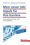 Vergrößerte Darstellung Cover: Mein neuer Job! Impuls für Ihre Karriere. Externe Website (neues Fenster)