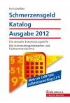 Schmerzensgeld-Katalog, Ausgabe 2012