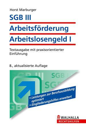 SGB III - Arbeitsförderung, Arbeitslosengeld I