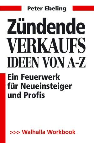 Zündende Verkaufsideen von A - Z