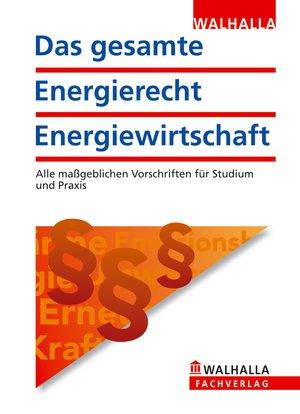 Das gesamte Energierecht, Energiewirtschaft