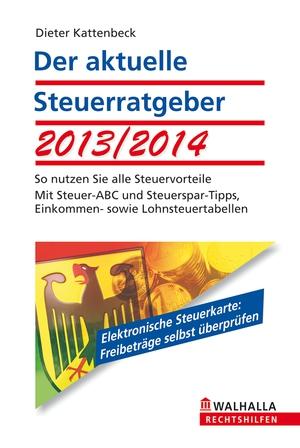 Der aktuelle Steuerratgeber 2013/2014