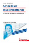 Schnellkurs Investmentfonds