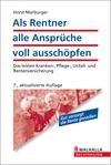 Vergrößerte Darstellung Cover: Als Rentner alle Ansprüche voll ausschöpfen. Externe Website (neues Fenster)