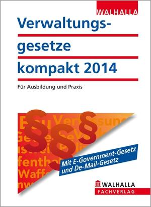 Verwaltungsgesetze kompakt 2014