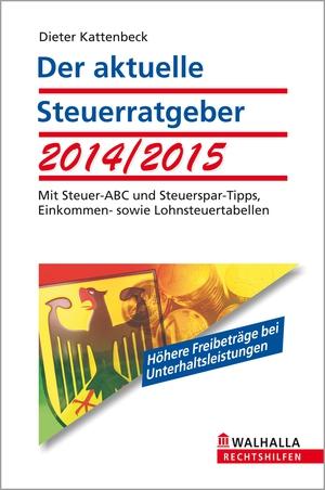 Der aktuelle Steuerratgeber 2014/2015