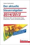 Vergrößerte Darstellung Cover: Der aktuelle Steuerratgeber 2014/2015. Externe Website (neues Fenster)