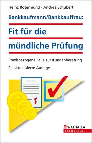 Bankkaufmann, Bankkauffrau: Fit für die mündliche Prüfung