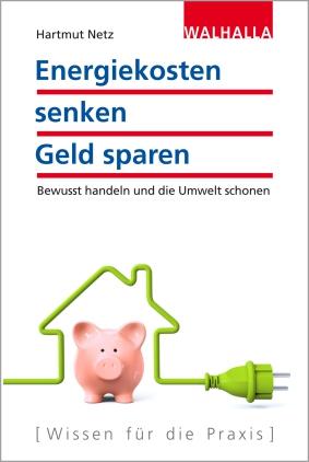 Energiekosten senken - Geld sparen