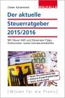 Vergrößerte Darstellung Cover: Der aktuelle Steuerratgeber 2015/2016. Externe Website (neues Fenster)