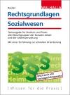 Vergrößerte Darstellung Cover: Rechtsgrundlagen Sozialwesen. Externe Website (neues Fenster)