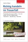 Vergrößerte Darstellung Cover: Richtig handeln im Trauerfall. Externe Website (neues Fenster)