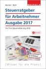 Steuerratgeber für Arbeitnehmer, Ausgabe 2017