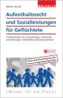 Vergrößerte Darstellung Cover: Aufenthaltsrecht und Sozialleistungen für Geflüchtete. Externe Website (neues Fenster)