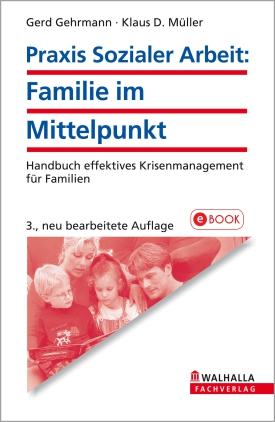 Praxis Sozialer Arbeit: Familie im Mittelpunkt