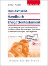 Das aktuelle Handbuch Ehegattentestament