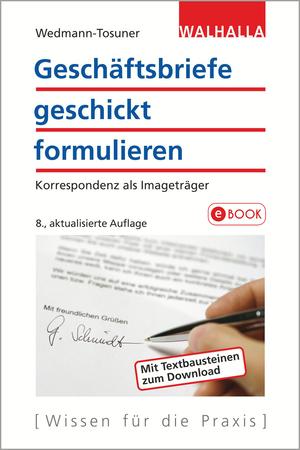 Geschäftsbriefe geschickt formulieren