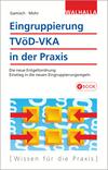Vergrößerte Darstellung Cover: Eingruppierung TVöD-VKA in der Praxis. Externe Website (neues Fenster)