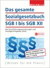Das gesamte Sozialgesetzbuch I bis XII
