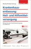 Krankenhausentlassung: Heil- und Hilfsmittelversorgung