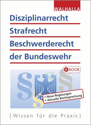 Disziplinarrecht, Strafrecht, Beschwerderecht der Bundeswehr
