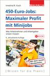 450-Euro-Jobs: Maximaler Profit mit Minijobs