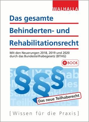 ¬Das¬ gesamte Behinderten- und Rehabilitationsrecht