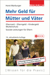 Vergrößerte Darstellung Cover: Mehr Geld für Mütter und Väter. Externe Website (neues Fenster)